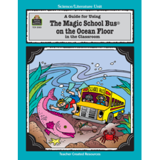 A Guide for Using The Magic School Bus(R) On the Ocean Floor in the Classroom