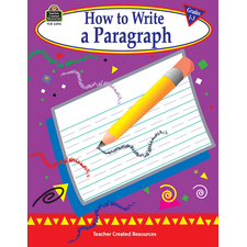 How to Write a Paragraph, Grades 1-3