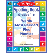 Spelling Book: Words Most Needed Plus Phonics by Dr. Fry
