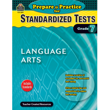 Prepare & Practice for Standardized Tests: Lang Arts Grade 7