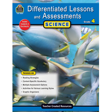 Differentiated Lessons & Assessments: Science Grade 4