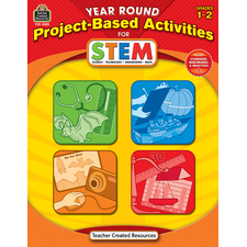 Year Round Project-Based Activities for STEM Grade 1-2