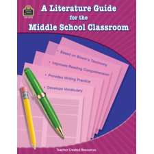 Literature Guide for the Middle School Classroom