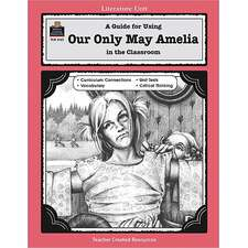 A Guide for Using Our Only May Amelia in the Classroom