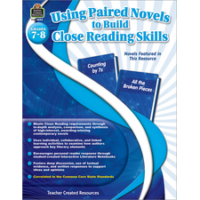 Using Paired Novels to Build Close Reading Skills Grades 7-8
