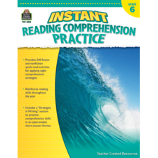 Instant Reading Comprehension Practice Grade 6