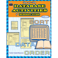 Step-by-Step Database Activities for Microsoft Access(R)