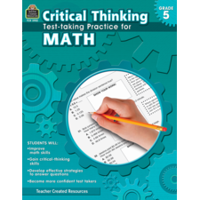 Critical Thinking: Test-taking Practice for Math Grade 5