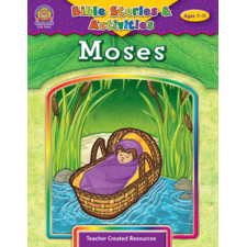 Bible Stories & Activities: Moses