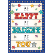 Be Happy, Be Bright, Be You Positive Poster
