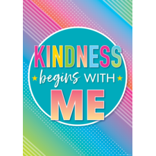 Kindness Begins with Me Positive Poster