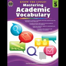 Know the Lingo! Mastering Academic Vocabulary Grade 5