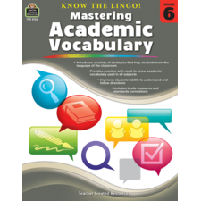 Know the Lingo! Mastering Academic Vocabulary Grade 6