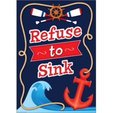 Nautical Refuse to Sink Positive Poster