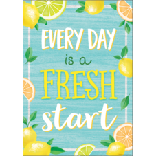 Every Day is a Fresh Start Positive Poster