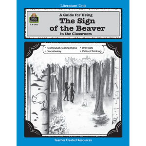 TCR0402 A Guide for Using The Sign of the Beaver in the Classroom Image