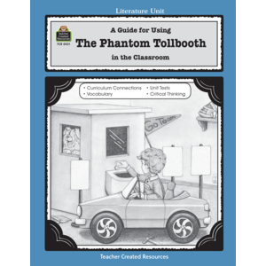 TCR0431 A Guide for Using The Phantom Tollbooth in the Classroom Image