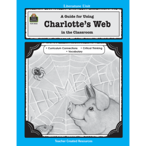 TCR0435 A Guide for Using Charlotte's Web in the Classroom Image