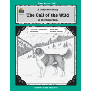 TCR0446 A Guide for Using The Call of the Wild in the Classroom Image