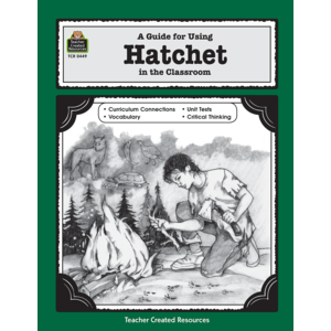 TCR0449 A Guide for Using Hatchet in the Classroom Image