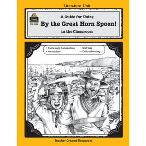 TCR0528 A Guide for Using By the Great Horn Spoon! in the Classroom Image