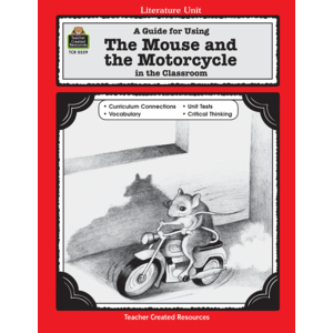TCR0529 A Guide for Using The Mouse and the Motorcycle in the Classroom Image