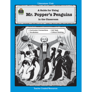 TCR0549 A Guide for Using Mr. Popper's Penguins in the Classroom Image