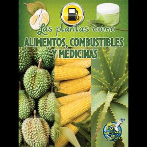 TCR173315 Las plantas como alimentos, combustibles y medicinas Image
