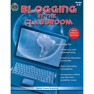 TCR2167 Blogging in the Classroom Image
