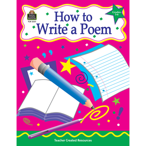 TCR2331 How to Write a Poem, Grades 3-6 Image