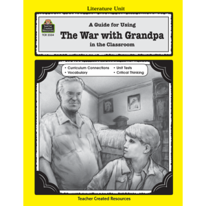TCR2334 A Guide for Using The War with Grandpa in the Classroom Image