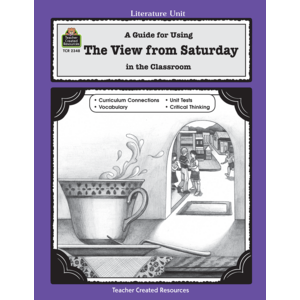 TCR2348 A Guide for Using The View from Saturday in the Classroom Image