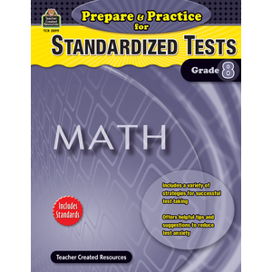 TCR2899 Prepare & Practice for Standardized Tests: Math Grade 8 Image