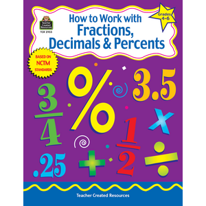 TCR2955 How to Work with Fractions, Decimals & Percents, Grades 4-6 Image