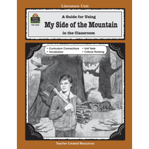 TCR3061 A Guide for Using My Side of the Mountain in the Classroom Image