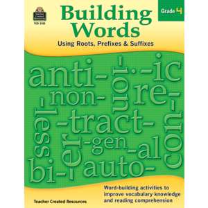 TCR3135 Building Words: Using Roots, Prefixes and Suffixes Gr 4 Image