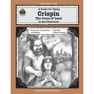 TCR3162 A Guide for Using Crispin: The Cross of Lead in the Classroom Image