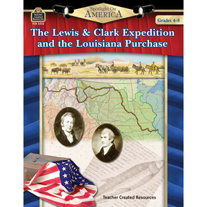 TCR3233 Spotlight on America: The Lewis & Clark Expedition and the Louisiana Purchase Image