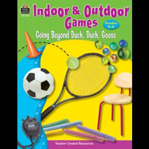 TCR3914 Indoor & Outdoor Games: Going Beyond Duck, Duck, Goose Image