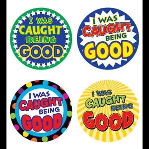 TCR5469 I Was Caught Being Good Wear 'Em Badges Image