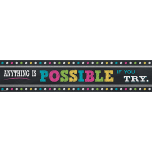 TCR5840 Chalkboard Brights Anything is Possible Banner Image