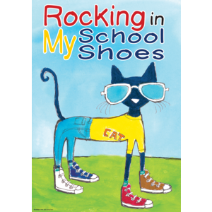 TCR63932 Pete the Cat Rocking in My School Shoes Positive Poster Image