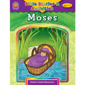 TCR7053 Bible Stories & Activities: Moses Image