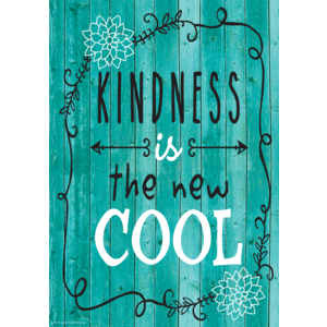TCR7412 Kindness Is the New Cool Positive Poster Image