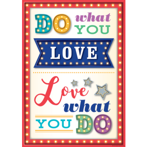 TCR7413 Do What You Love, Love What You Do Positive Poster Image