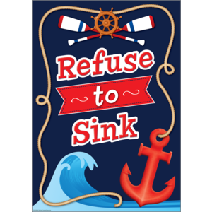 TCR7420 Nautical Refuse To Sink Positive Poster Image