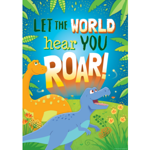 TCR7423 Let the World Hear You Roar Positive Poster Image