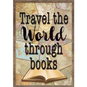 TCR7438 Travel the World Through Books Positive Poster Image
