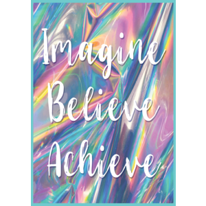 TCR7439 Imagine, Believe, Achieve Positive Poster Image
