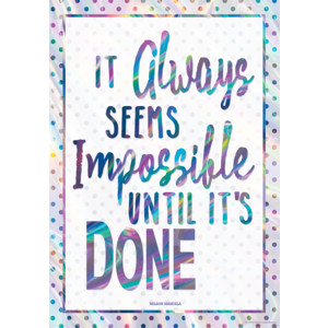 TCR7440 It Always Seems Impossible Until It's Done Positive Poster Image